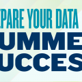 Prepare Your Data For Summer Success