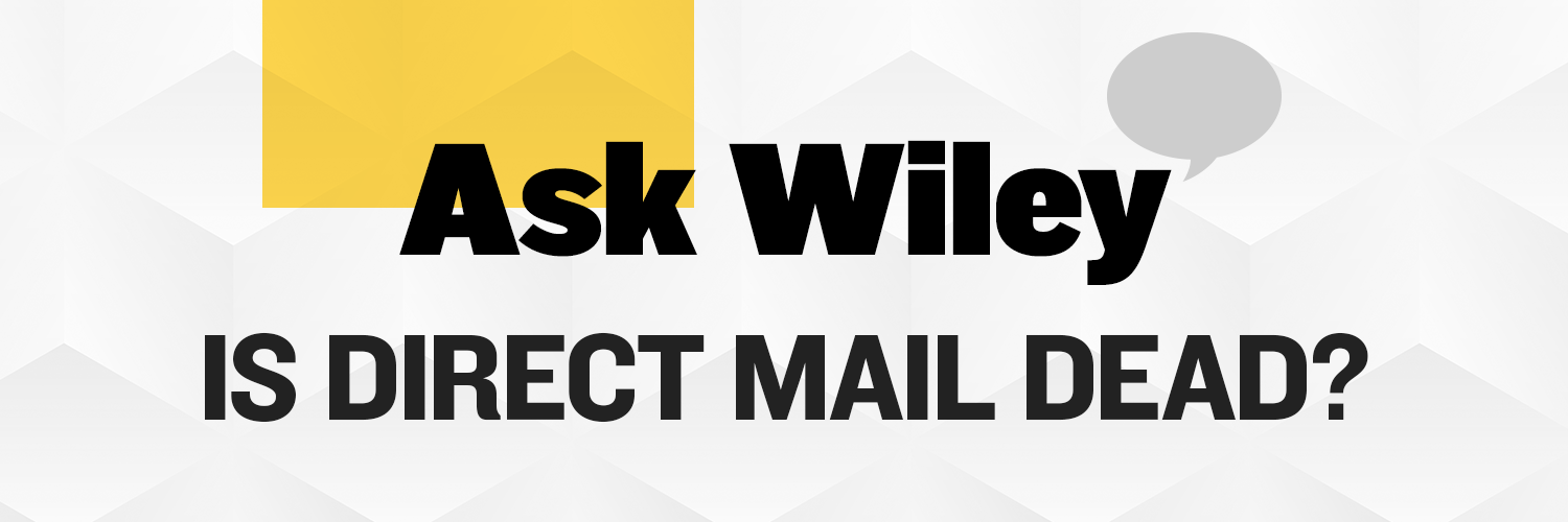 "With much excitement, we announce a new Donor Focus column that answers queries from fundraisers like you by Wiley Stinnett, our veteran SVP, Executive Creative Director. The first question up: ""Is Direct Mail Dead?"""