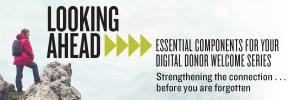 Essential Components for Your Digital Donor Welcome Series