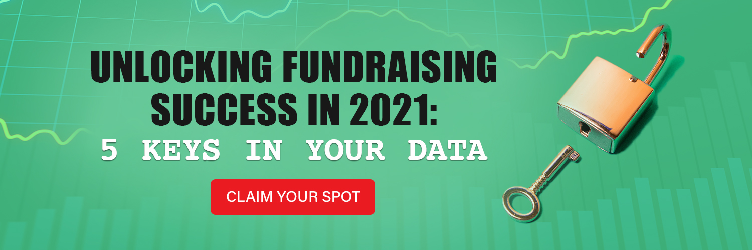 Data is one of the most powerful tools to unlocking fundraising success for every organization.